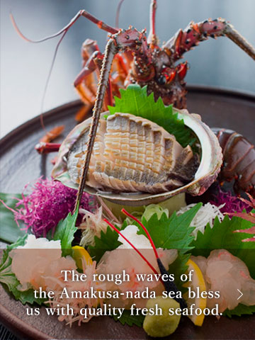 The rough waves of the Amakusa-nada sea bless us with quality fresh seafood.